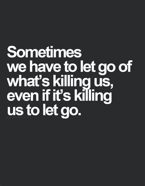 Go On Make Us Your Best by 1000 Letting Go Quotes On Quotes