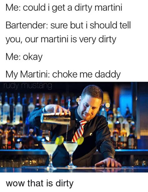 giant martini meme 25 best memes about dirty martini dirty martini memes