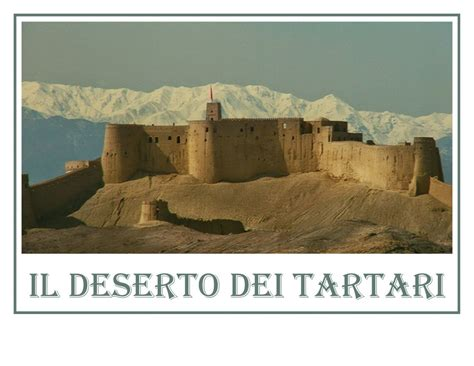 il deserto dei tartari il deserto dei tartari the desert of the tartars by