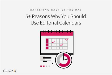 5 reasons why you should use editorial calendars clickx