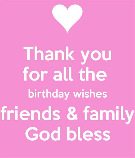 Thank You All For The Birthday Wishes Quotes Thank You For All The Birthday Wishes Friends Family God