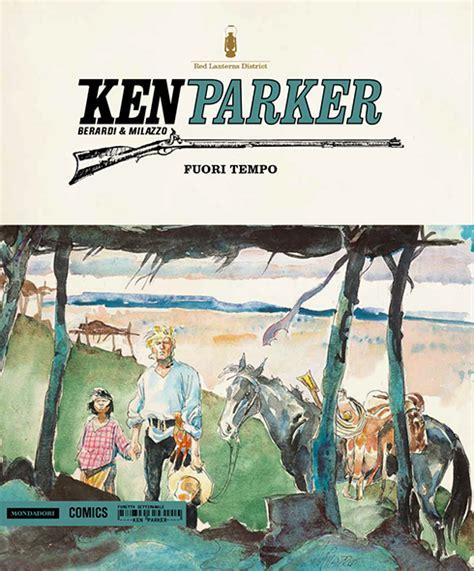 libro ken parker nm 02 mondadori comics ken parker 40 ken parker vol 40