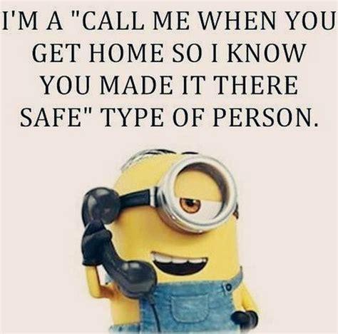 i m a quot call me when you get home so i you made it
