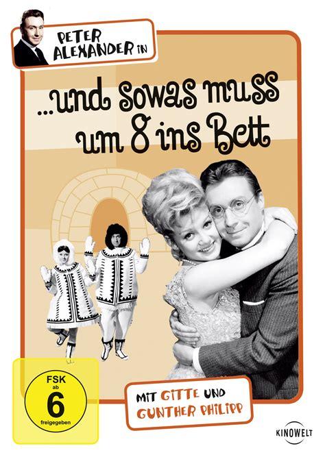 Kinofilme Die Gesehen Haben Muss 5921 by Und Sowas Mu 223 Um 8 Ins Bett 1965 Filmstarts De
