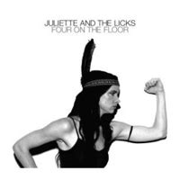 4 On The Floor by Juliette And The Licks Four On The Floor Hassle Released 28 05 07 Gigwise