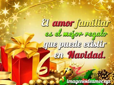 imagenes feliz navidad con mensaje imagenes de feliz navidad en familia imagenes con frases