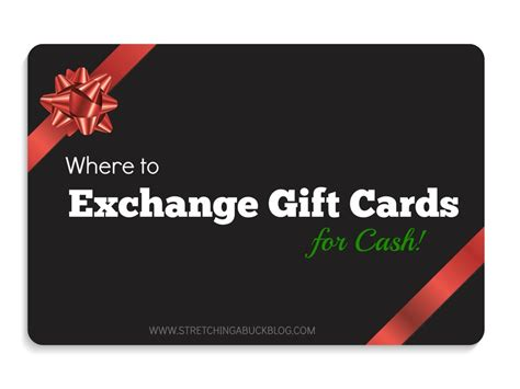 How To Exchange Gift Cards For Money - where to exchange gift cards for cash stretching a buck stretching a buck