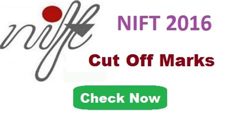 Nift Mba by Nift 2016 Cut Marks Category Wise And Institute Wise