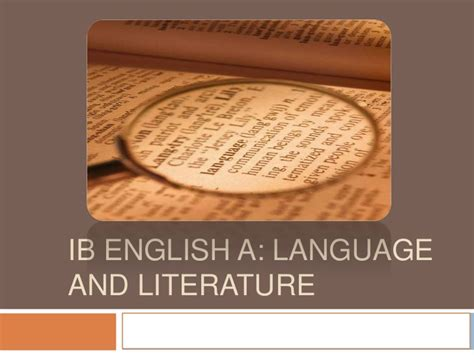 english language and literature ib english a language and literature introduction