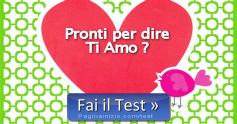 pagina inizio test test siete pronti per dire ti amo