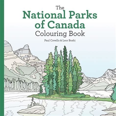 coloring books for adults canada national parks of canada colouring book leor boshi paul
