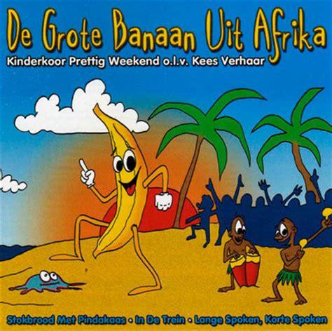 Ladder De Grote Banaan Uit Afrika Prettig Weekend