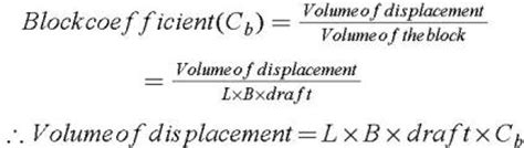 ship displacement formula chapter 9 form coefficients engineering360