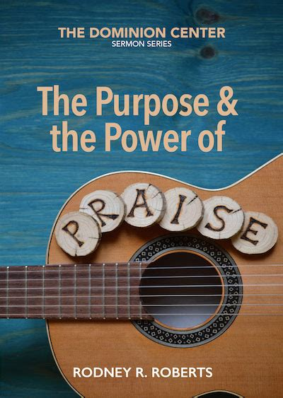 the power of play praise and purpose the best kept secrets of thriving entrepreneurial couples books the purpose and power of praise the dominion center