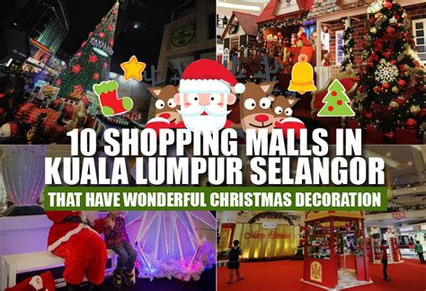 new year open house 2016 kuala lumpur 10 shopping malls in kuala lumpur selangor that