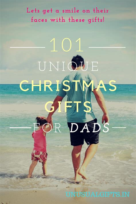 101 unique christmas gifts for dads in 2017 unusual gifts