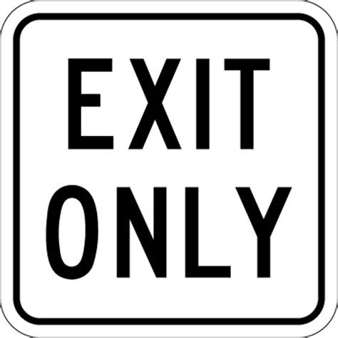 traffic control sign exit only (reflective) | stonehouse