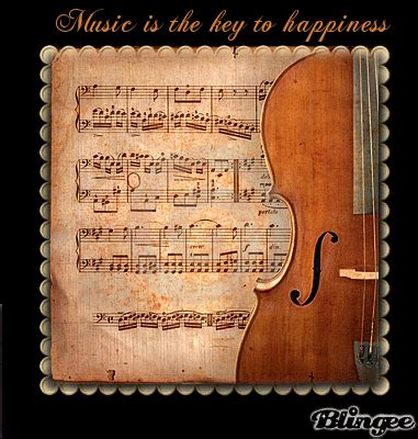 music and love is the key to everything that s what my music is the key to happiness please rate picture