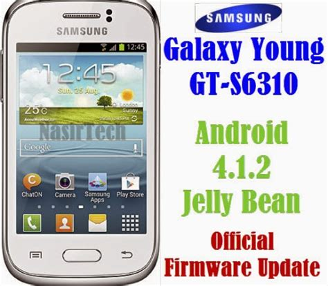 android 4 1 2 update s6310dxame1 android 4 1 2 jelly bean firmware for galaxy gt s6310 how to install nasirtech