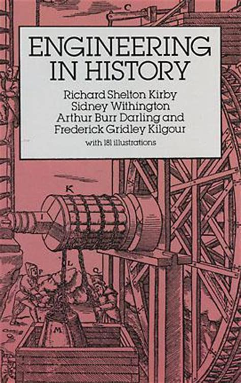 engineering in history by richard shelton kirby reviews