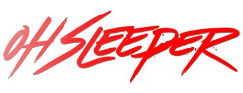 Oh Sleeper Logo by Oh Sleeper Fanart Fanart Tv