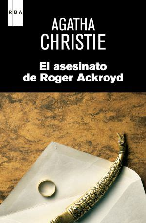 libro el asesinato de roger autores de novela negra nombran a agatha christie la mejor escritora cultura el pa 205 s