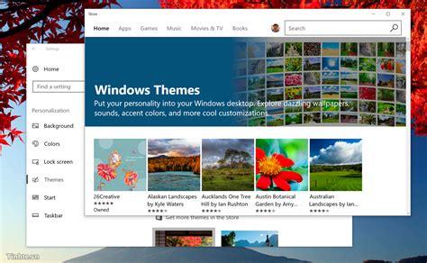 themes microsoft store một số thủ thuật hay tr 234 n windows 10