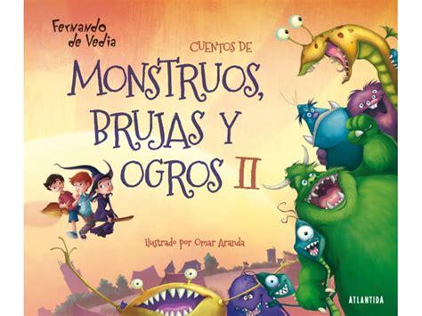 cuentos de monstruos brujas y ogros ii