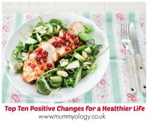 top ten positive changes for a healthier life mummyology