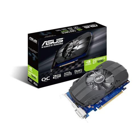 Vga Nvidia 2gb Pc Vga Asus Nvidia Geforce Ph Gt1030 O2g 2gb Ph Gt1030 O2g
