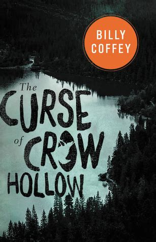 the curse of books the curse of hollow by billy coffey reviews