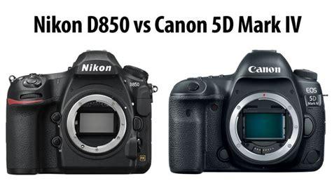 canon vs nikon nikon d850 vs canon 5d iv