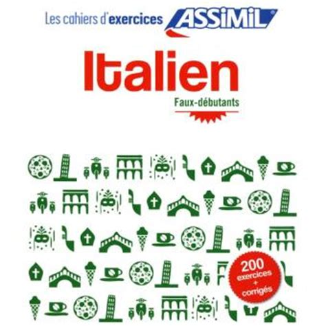 cahier dexercices italien cahier d exercices italien broch 233 federico benedetti achat livre prix fnac com