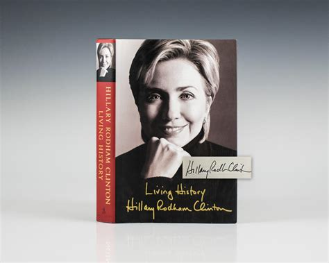 biography hillary clinton book living history hillary clinton first edition signed rare