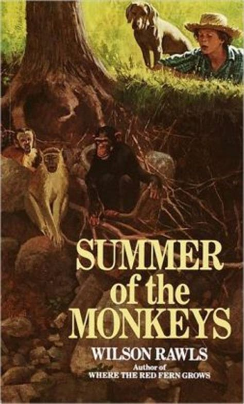 summer of the monkeys by wilson rawls 9780553298185