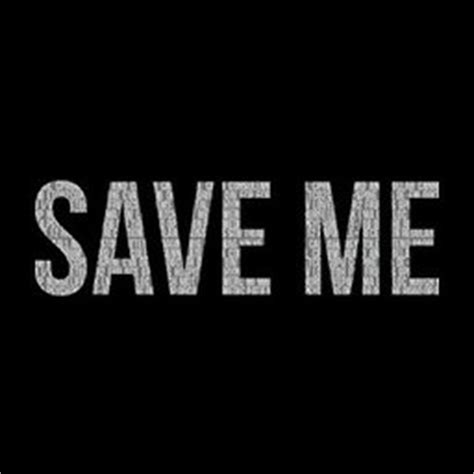 Save Me by Save Me Savemetheseries