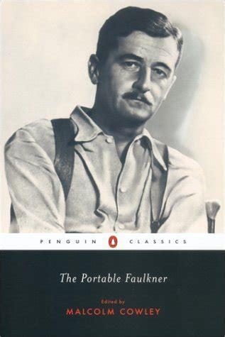 The Portable Faulkner the portable faulkner by william faulkner reviews