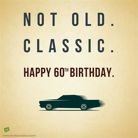 Quotes For 60th Birthday 60th Birthday Quotes