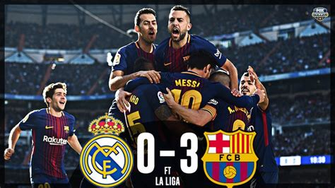 real madrid vs barcelona highlights 0 4 goals video download video real madrid vs barcelona 0 3 highlights
