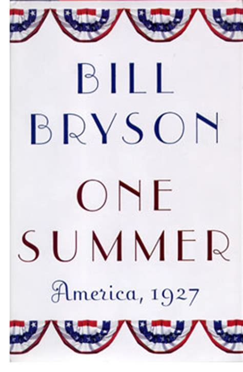 one summer america 1927 one summer america 1927 by bill bryson reviews autos post