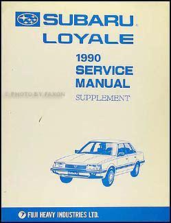 1990 subaru loyale repair shop manual original supplement