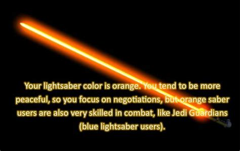 wars lightsaber color quiz a what color is your lightsaber quiz i am orange