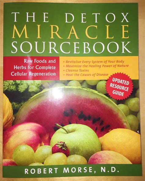 Grape Detox Dr Morse by Dr Morse The Detox Miracle Sourcebook Spirit Of Health Store