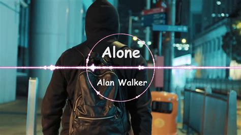 alan walker edm alone alan walker edm music youtube