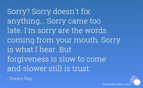 The M Is Coming by Sorry Sorry Doesn T Fix Anything Sorry Came Late