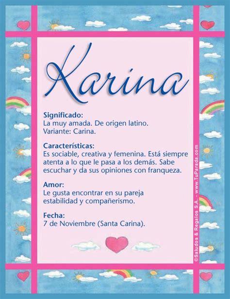 imagenes de amor para karina karina significado del nombre karina nombres