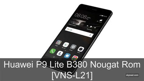 huawei p lite  nougat rom vns  middle east africa