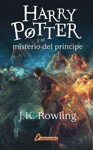 6 harry potter y el misterio del pricipe pdf harry potter y el misterio del pr 237 ncipe ediciones salamandra