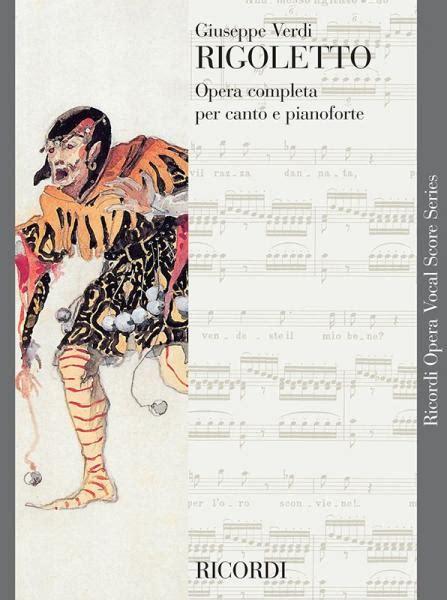 0040537129 partitions classique ricordi verdi g ricordi verdi g rigoletto chant et piano woodbrass