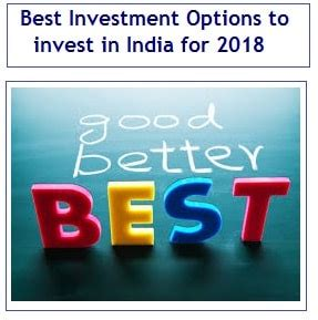 finest invest best investment options to invest in india for 2018